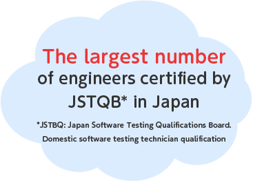 The largest number of engineers certified by JSTQB in Japan